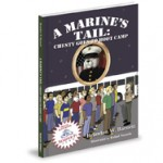 A Marines Tail: Chesty Goes To Boot Camp