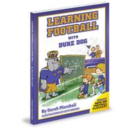 Learning Football With Duke Dog