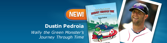 Dustin Pedroia's Wally the Green Monster and His Journey Through Time